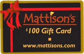 Mattison's $100 Gift Card