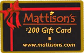 Mattison's $200 Gift Card