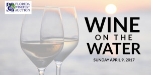 27TH ANNUAL FLORIDA WINEFEST & AUCTION  WINE ON THE WATER AT THE VAN WEZEL