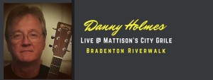 Danny Holmes Live