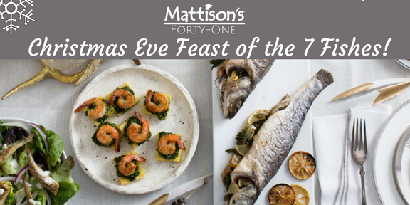 Feast of the 7 fishes mattison 39 s forty one mattisons for Feast of the fishes