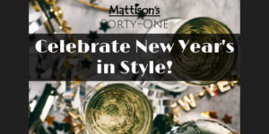 New Year's Eve @ Mattison's Forty-One