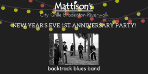 1st Anniversary & New Year's Eve Party @ City Grille Bradenton Riverwalk